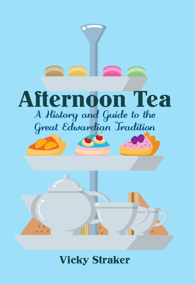 Afternoon Tea - A History and Guide to the Great Edwardian Tradition
